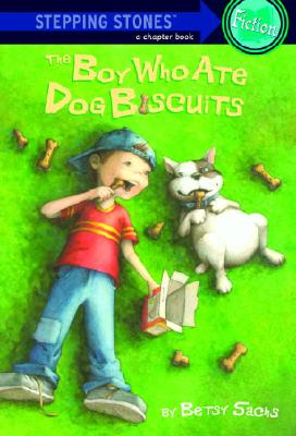 The Boy Who Ate Dog Biscuits By Sachs, Betsy/ Apple, Margot (ILT)