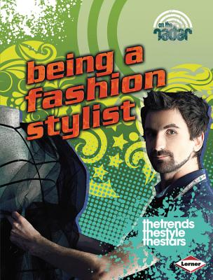 Being a Fashion Stylist By Thomas, Isabel