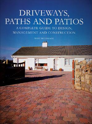 Driveways, Paths And Patios By Mccormack, Tony